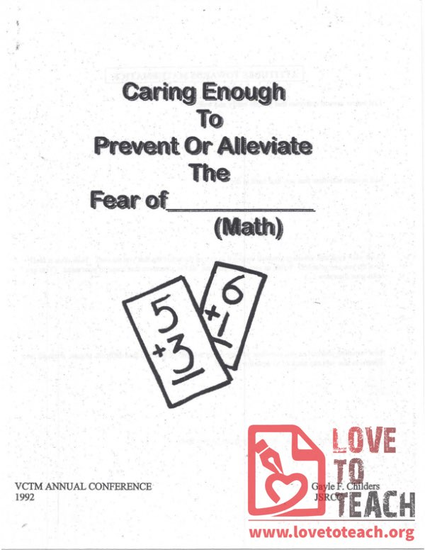 Caring Enough to Prevent or Alleviate The Fear of Math