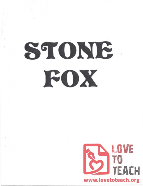 Stone Fox Chapter Guide