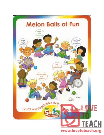 5 A Day - Melon Balls of Fun